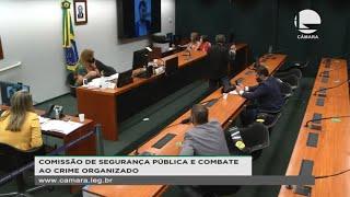Segurança Pública - Discussão e votação de propostas - None