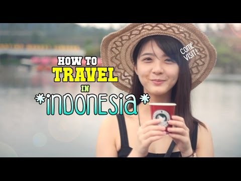 How To Travel In Indonesia