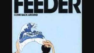 feeder Come Back Around Acoustic Session