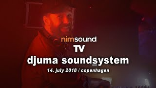 Djuma Soundsystem - Live @ Culture Box 2018