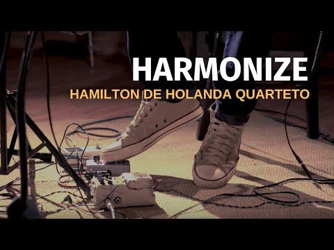 Hamilton de Holanda Quarteto - Harmonize