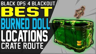 BEST BLACKOUT FIREBREAK BURNED DOLL LOCATIONS CRATE ROUTE UNLOCK FIREBREAK FAST BEST STRATEGY
