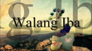 Walang Iba  by Ezra Band  (Lyrics)