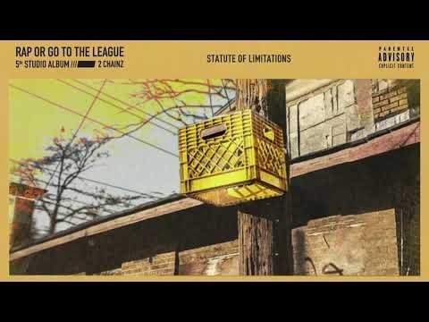 "2 Chainz – ""Statute of Limitations"""