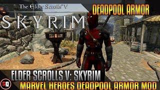Skyrim - Marvel Heroes - Deadpool Armor Mod