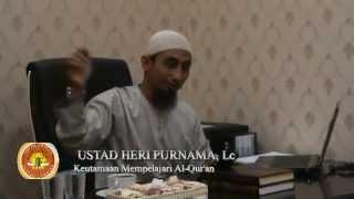 preview picture of video 'USTAD HERI PURNAMA,Lc KEUTAMAAN BELAJAR AL-QUR'AN'
