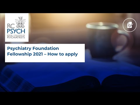 Psychiatry Foundation Fellowship 2021: How to apply