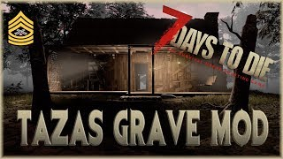 CABIN IN THE WOODS | 7 Days To Die Alpha 17 Gameplay | Taza's Grave Mod S4E01