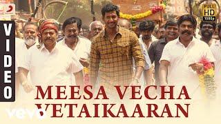 Sandakozhi 2 - Meesa Vecha Vetaikaaran Tamil Video | Vishal | Yuvanshankar Raja