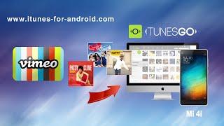 [Mi 4i / Note]: How to Download Music from Vimeo to Mi 4i | Mi 4 | Mi Note | RedMi on Mac & Windows