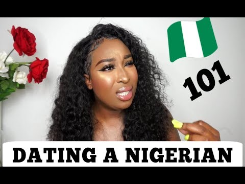 WHAT TO EXPECT WHEN DATING A NIGERIAN
