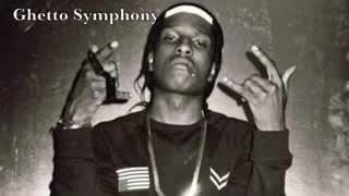Asap Rocky  Ghetto Symphony