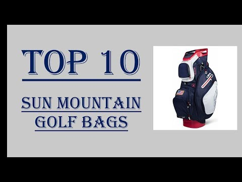 Top 10 Sun Mountain Golf Bag Reviews 2018