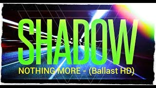 Nothing More - This Is The Time (Ballast) HD - Lyric Video