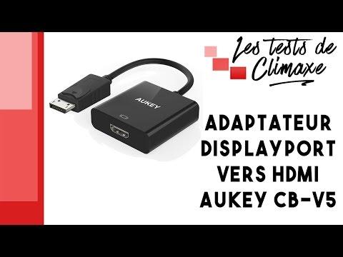 Test d'un adaptateur DisplayPort vers HDMI Aukey CB-V5