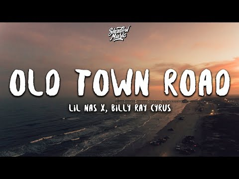 Lil Nas X - Old Town Road (Lyrics) ft. Billy Ray Cyrus