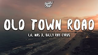 Lil Nas X Old Town Road Lyrics Ft Billy Ray Cyrus