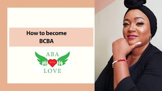 How To Become A BCBA