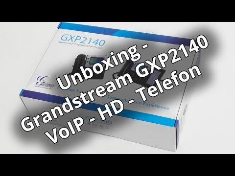 Unboxing - Grandstream GXP2140 VoIP - HD Telefon (German | Deutsch)