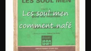 "Video thumbnail of ""Les soul men - comment nafé ( l'original )"""