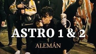 Alemán Astro 1 Amp 2 Video Oficial