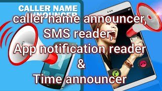 caller name announcer for incoming calls and messages for