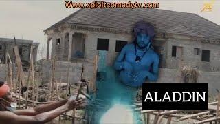 ALADDIN  (XPLOIT COMEDY)