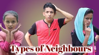 Types of Neighbours | Prashant Sharma Entertainment