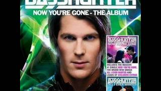 Basshunter   Now You're Gone   16   All I Ever Wanted (Fonzerelli Edit) (Bonus Tracks)