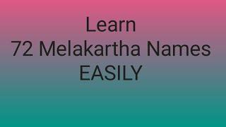 Learn 72 melakarta names easily