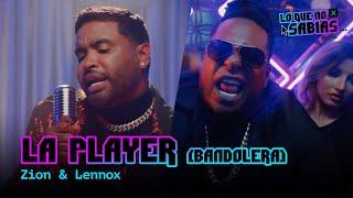 """Lo Que No Sabias   Zion & Lennox - """"La Player (Bandolera)"""""""
