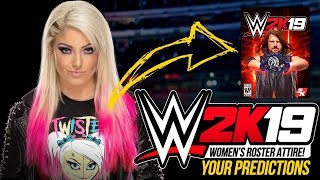 WWE 2K19: Alexa Bliss Attire Predictions #WWE2K19 #WWE