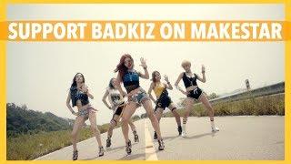 Support BADKIZ Single Album Project on MakeStar!