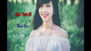 Bạn Tình Ơi EDM ( Yuni Boo )