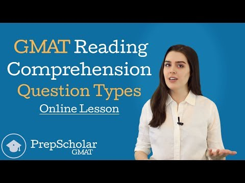 Online Lesson: GMAT Reading Comprehension Question Types