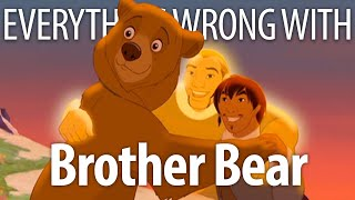 Everything Wrong With Brother Bear in 15 Minutes or Less