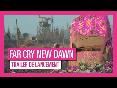 Trailer de lancement de Far Cry New Dawn