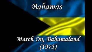 Bahamas - National Anthem, Music and Lyrics -  March On, Bahamaland