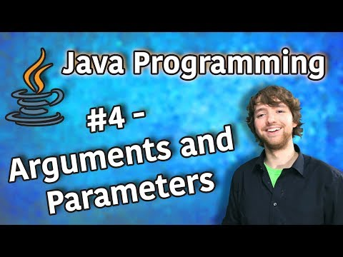 Java Programming Tutorial 4 – Arguments and Parameters