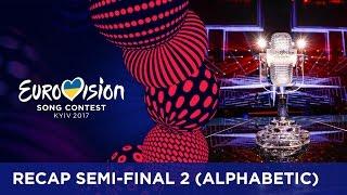 RECAP: Semi-Final 2 - Eurovision Song Contest 2017 (Alphabetic order)