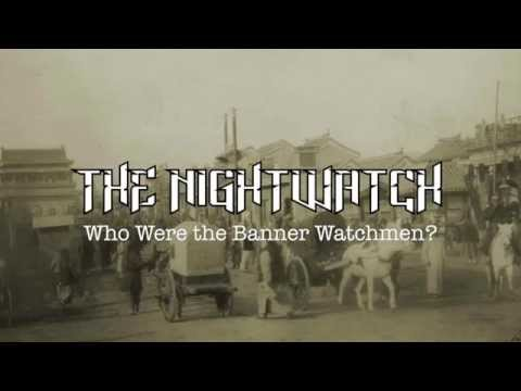 Making the Nightwatch Part 2: The Banner Watchmen