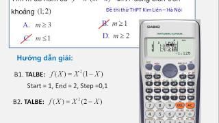 CASIO CỰC HAY: tìm m để hàm số đồng biến trên (a;b)