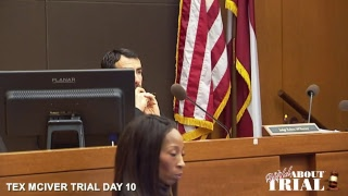 Tex McIver Trial Day 10 Part 1