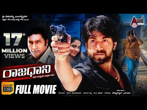 Rajadhani - ರಾಜಧಾನಿ | Kannada Full Film HD | KGF* Yash | Sheena | Prakashraj | Kannada New Movies