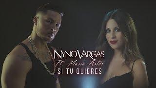 Nyno Vargas   Si Tú Quieres (feat. María Artés) (Lyric Video)