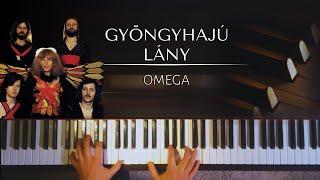 Omega: Gyöngyhajú lány (The girl with pearly hair) + piano sheets