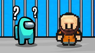 Among Us, but it's actually The Escapists..