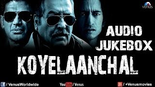 Full Songs - Jukebox - Koyelaanchal
