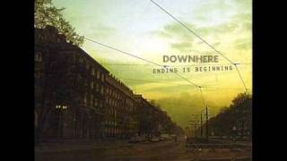 Downhere Ending Is Beginning - All At War (NEW Music 2009)