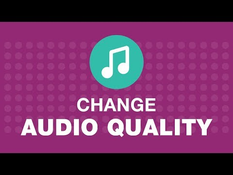 How to Change the Audio Quality of the Song?
